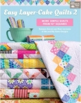Pre-Order - Easy Layer-Cake Quilts 2