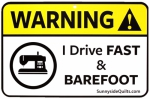 Warning I Drive Fast And Barefoot 8.5x5.5 Sign