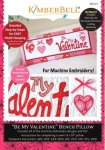 CD - Be My Valentine Bench Pillow Machine Embroidery CD by KimberBell Designs