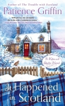 Novel - It Happened In Scotland #6 by Patience Griffin
