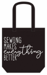 Sewing Makes Everything Better Canvas Tote Bag