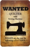 Sewing Room Signs - Wanted Quilter With Sewing Machine 5.5 x 8.5