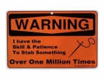 Sewing Room Signs - Warning I have the Skill and Patience 8.5x5.5
