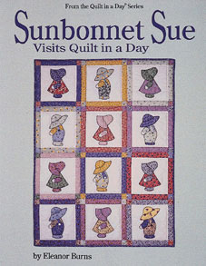 fa414705c04e69 Sunbonnet Sue Visits Quilt in a Day 735272010234 - Quilt in a Day Books