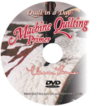 Machine Quilting Primer DVD