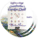 Grandmother's Garden Quilt DVD