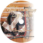 Make a Log Cabin Quilt in a Day DVD