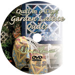 Garden Lattice Quilt DVD