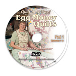 Egg Money Quilts DVD