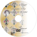 Women Who Taught Us to Sew DVD